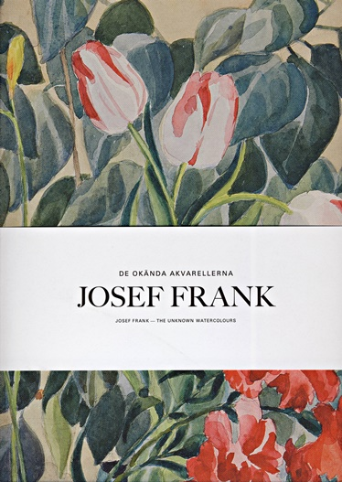 "Cover des Buches: Josef Frank ""De okända Akvarellerna – The unknown watercolours"""